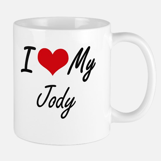 I Love My Jody Mugs