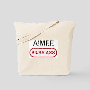 AIMEE kicks ass Tote Bag
