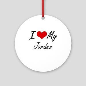 I Love My Jorden Round Ornament