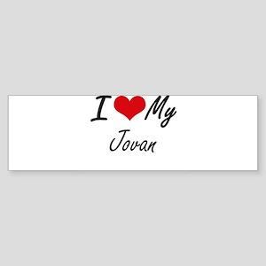 I Love My Jovan Bumper Sticker