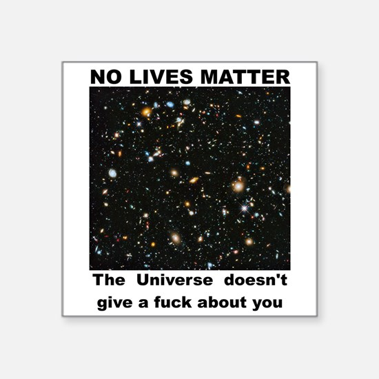 No Lives Matter (Explicit - Black) Sticker