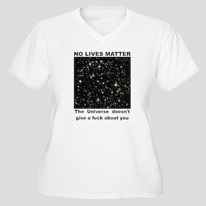 No Lives Matter (Explicit - Blac Plus Size T-Shirt