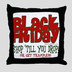 Black Friday Shop 'Till You Drop Throw Pillow