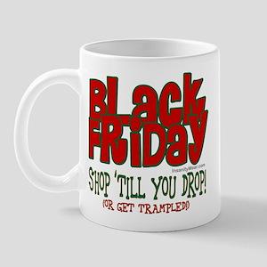 Black Friday Shop 'Till You Drop Mug