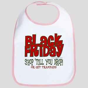 Black Friday Shop 'Till You Drop Bib