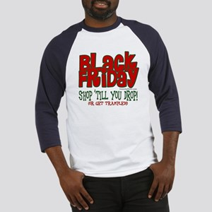 Black Friday Shop 'Till You Drop Baseball Jersey