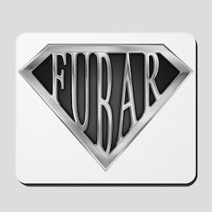 SuperFubar(metal) Mousepad