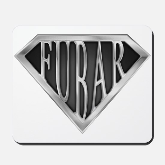 SuperFubar(metal) Mousepad