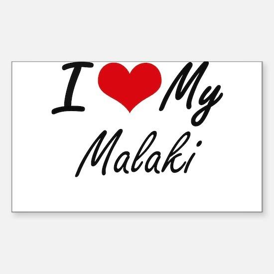 I Love My Malaki Decal