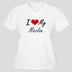 I Love My Marlon Plus Size T-Shirt