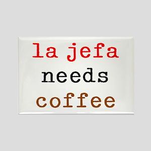 la jefa needs coffee Rectangle Magnet