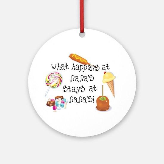 What Happens at Nana's... Ornament (Round)