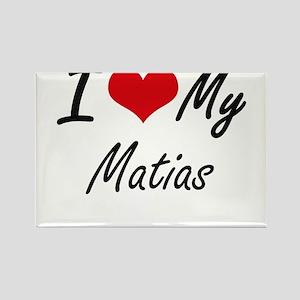 I Love My Matias Magnets