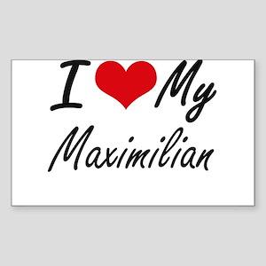 I Love My Maximilian Sticker