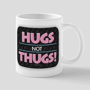 Hugs Not Thugs Mugs