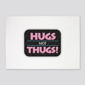 Hugs Not Thugs 5'x7'Area Rug