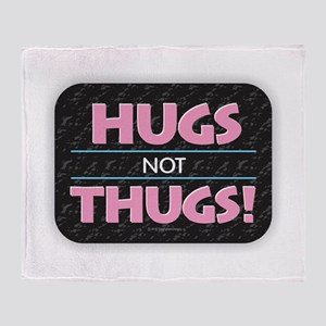 Hugs Not Thugs Throw Blanket