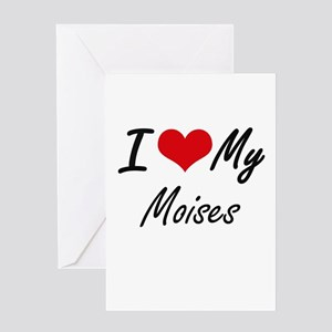I Love My Moises Greeting Cards