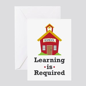 Learning Is Required Greeting Cards