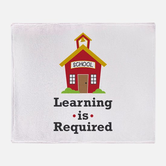 Learning Is Required Throw Blanket