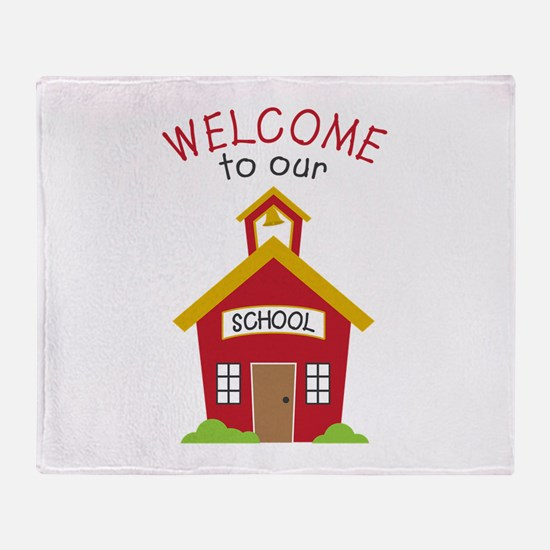 Welcome To School Throw Blanket