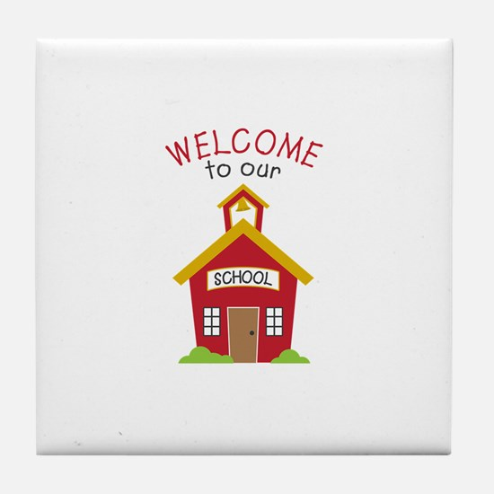 Welcome To School Tile Coaster