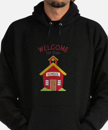 Welcome To School Hoodie