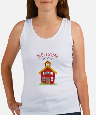 Welcome To School Tank Top