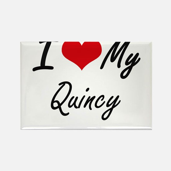 I Love My Quincy Magnets