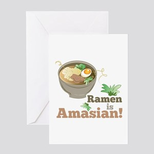 Ramen Is Amasian Greeting Cards