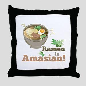 Ramen Is Amasian Throw Pillow