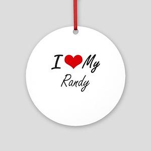 I Love My Randy Round Ornament
