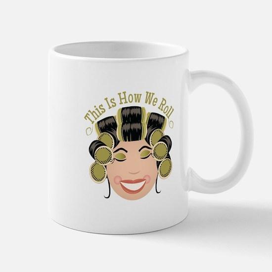 How We Roll Mugs