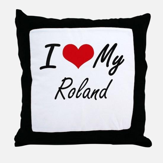 I Love My Roland Throw Pillow