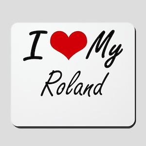 I Love My Roland Mousepad