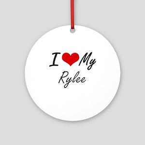 I Love My Rylee Round Ornament