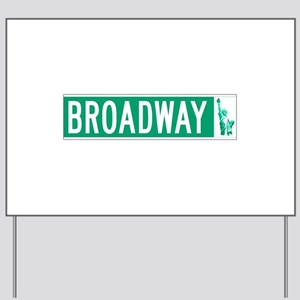 Broadway (with Statue of Liberty), NYC Yard Sign