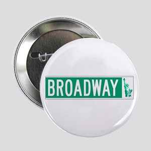 """Broadway (with Statue of Liberty), NY 2.25"""" Button"""