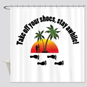 Take off your shoes, stay awhile. Shower Curtain