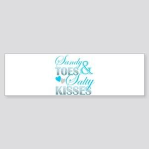sandy toes salty kisses Bumper Sticker