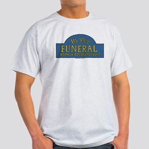 Bob's Burgers It's Your Funeral Light T-Shirt