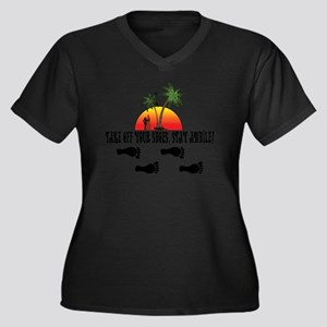 Take off your shoes, stay awhile Plus Size T-Shirt