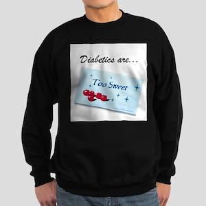 Diabetics 2 Sweet Sweatshirt