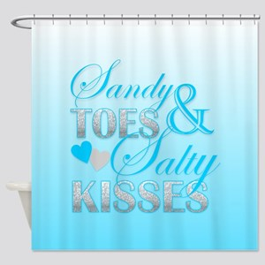 Sandy Toes And Salty Kisses Shower Curtain