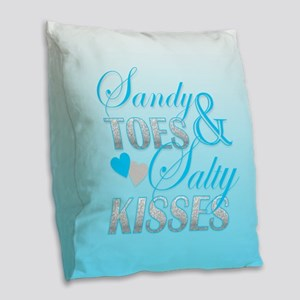 Sandy Toes And Salty Kisses Burlap Throw Pillow