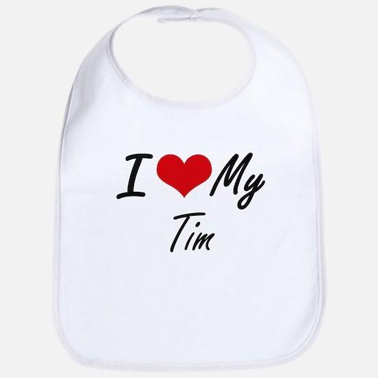 I Love My Tim Bib