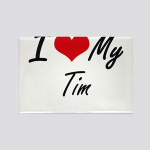 I Love My Tim Magnets