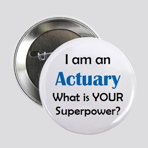 "actuary 2.25"" Button"