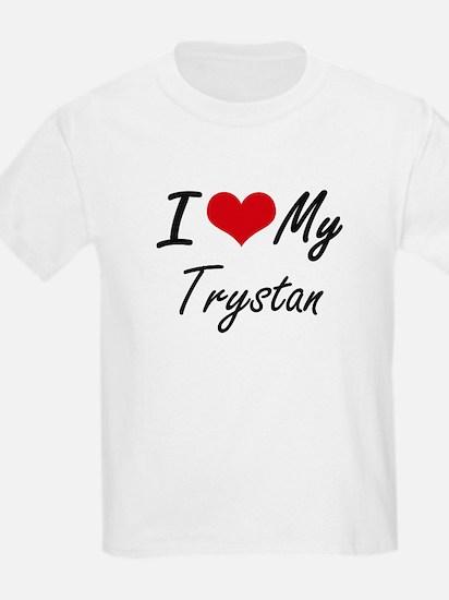 I Love My Trystan T-Shirt