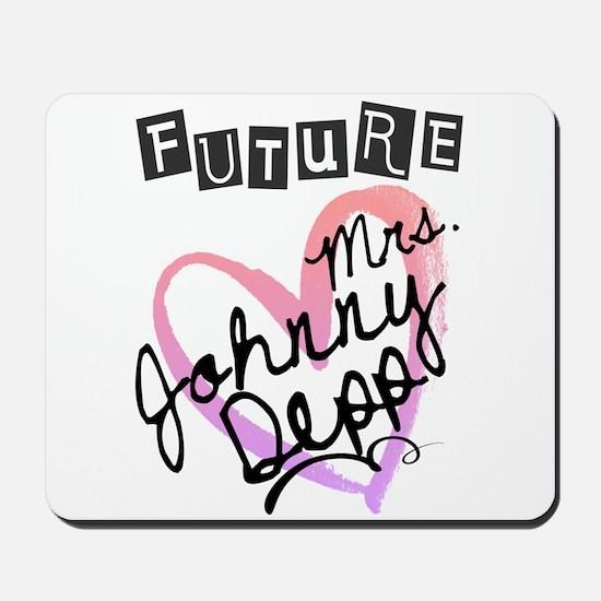 Future Mrs. Johnny Depp Mousepad